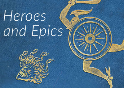 Heroes and Epics